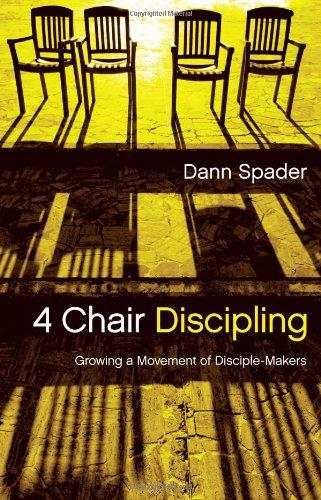 Review of 4 Chair Discipling: Growing a Movement of Disciple-Makers