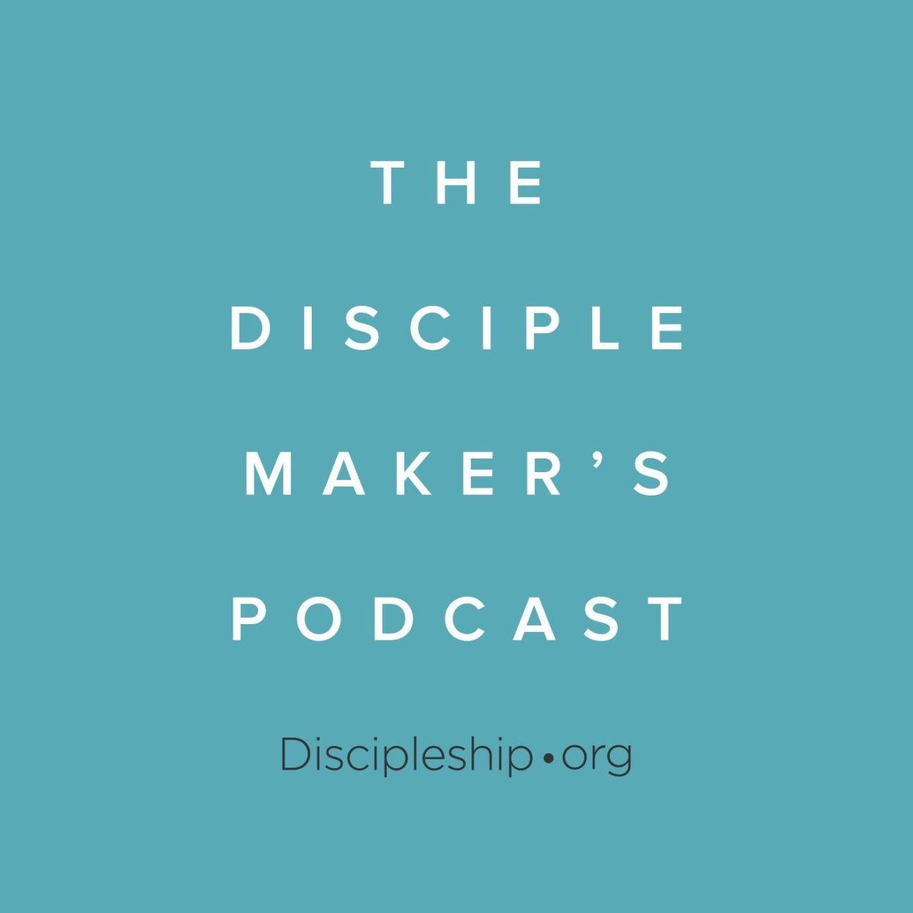 The-Disciple-Maker's-Podcast