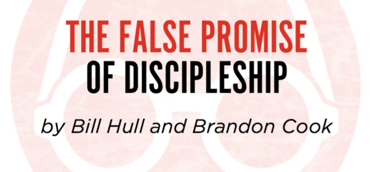 The False Promise of Discipleship