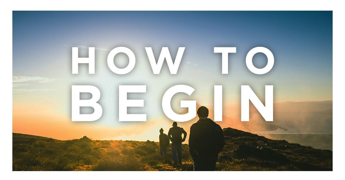 how-to-begin
