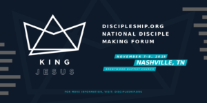 Today's the last day of the $129 ticket rate for the National Disciple Making Forum!