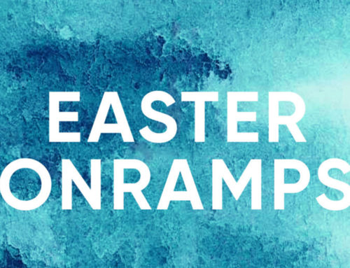Prepare for Easter: Onramps
