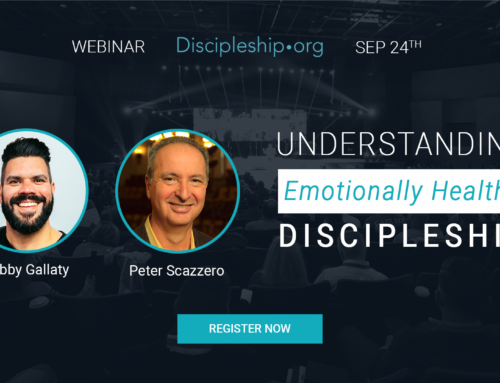 Free Webinar: Pete Scazzero and Robby Gallaty on Emotionally Healthy Discipleship