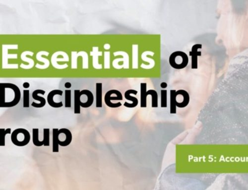 Essentials of a Discipleship Group: Accountability