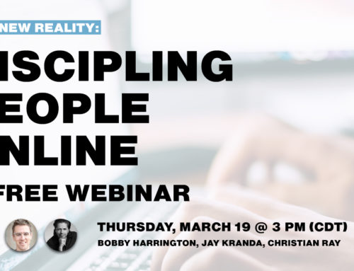Our New Virtual Reality: Discipling People Online, a Free Webinar